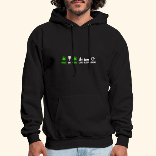 WEED - EAT - WEED - LOVE - SLEEP - REPEAT SHIRTS - Men's Hoodie
