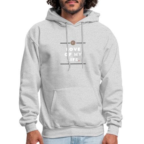 love of my life - Men's Hoodie