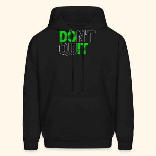 DON'T QUIT #4 - Men's Hoodie