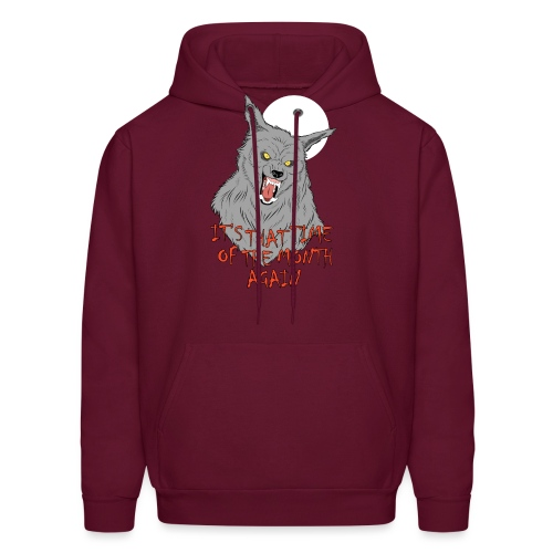 That Time of the Month - Men's Hoodie