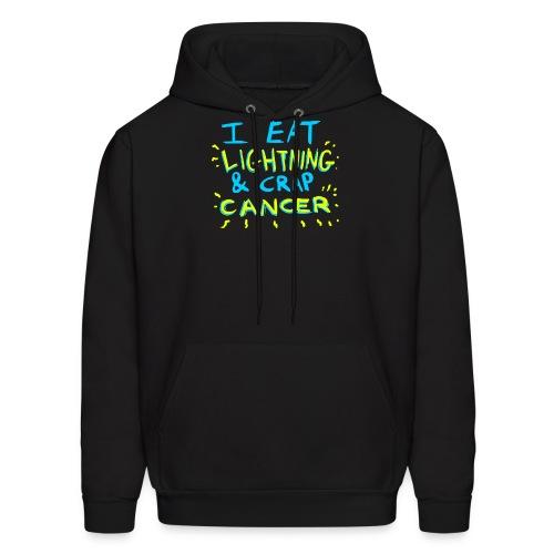 I Eat Lightning & Crap Cancer - Men's Hoodie