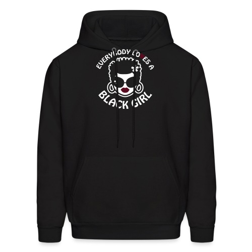 Everybody Loves A Black Girl - Version 2 Reverse - Men's Hoodie