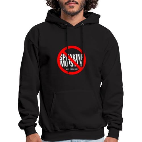 No Speaking Moistly! - Men's Hoodie