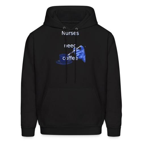 Nurses need coffee - Men's Hoodie
