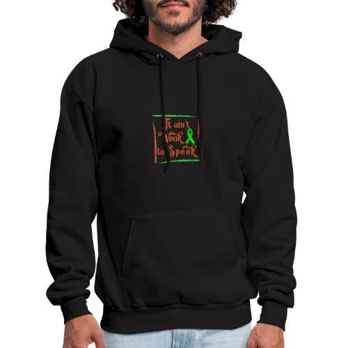 It aint weak to speak - Men's Hoodie