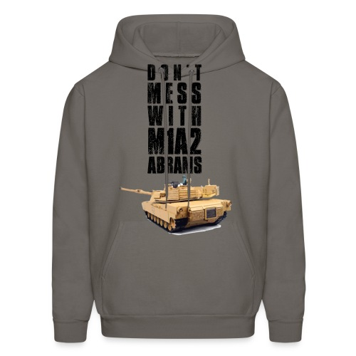 dont mess with m1a2 abrams rc tank - Men's Hoodie