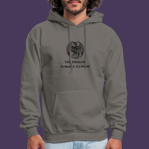 The dragon submits to none black - Men's Hoodie
