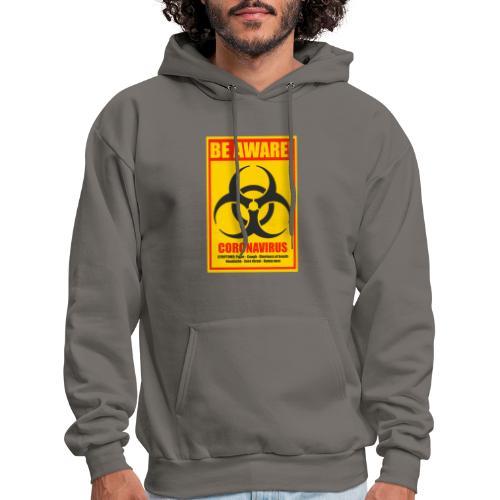 Be aware! Coronavirus biohazard warning sign - Men's Hoodie