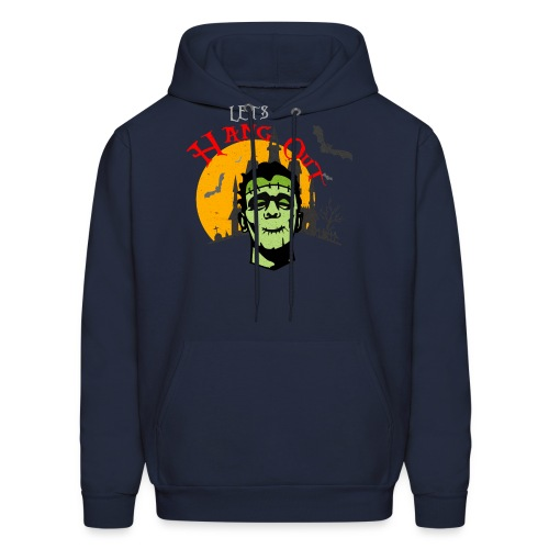 LET S HANG OUT FRANKENSTEIN copy - Men's Hoodie