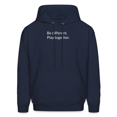 Be different. Play together. - Men's Hoodie