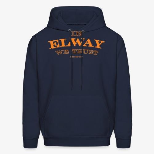 In Elway We Trust Orng - Men's Hoodie