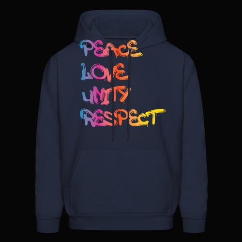 Peace Love Unity Respect - Men's Hoodie