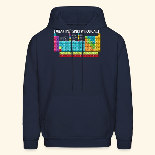 Wear This Periodically - Men's Hoodie