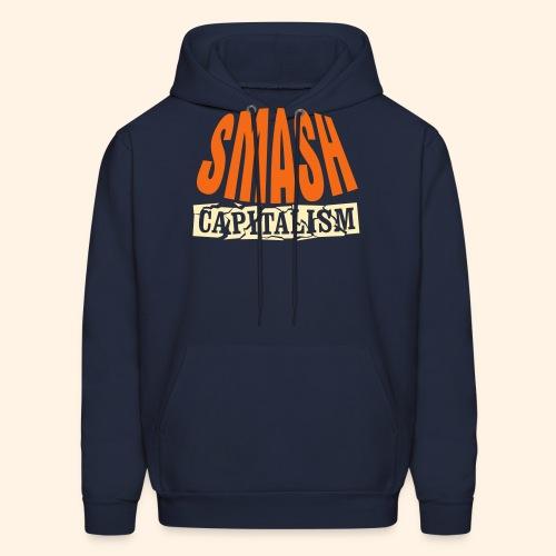 Smash Capitalism - Men's Hoodie