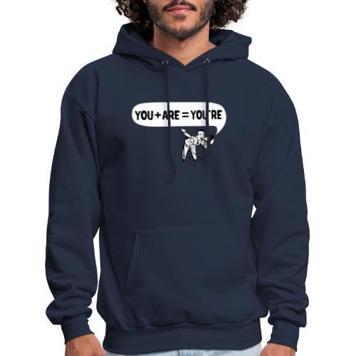 Your an Idiot - Men's Hoodie