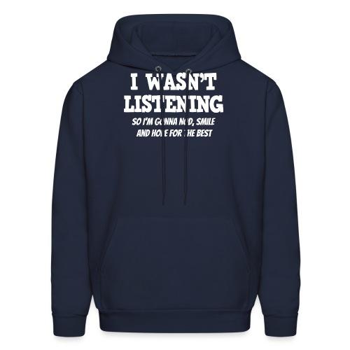 I Wasn't Listening - So I'm Gonna Nod, Smile ...