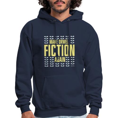 Make Orwell Fiction Again - Men's Hoodie