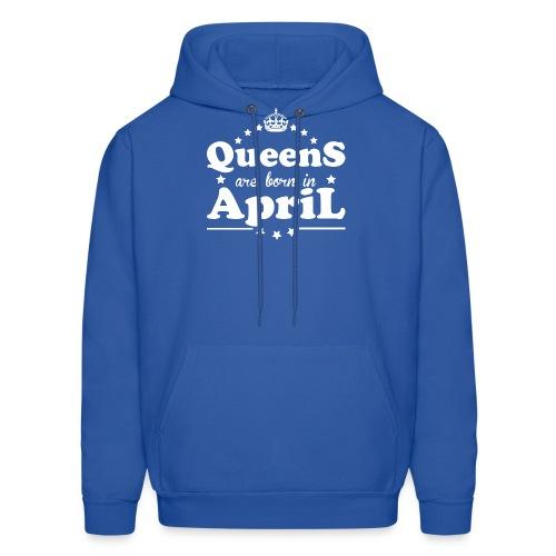 Queens are born in April - Men's Hoodie