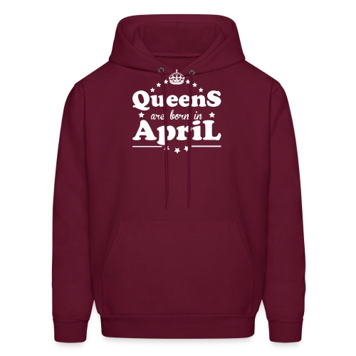 Queens are born in April - Men's Hoodie