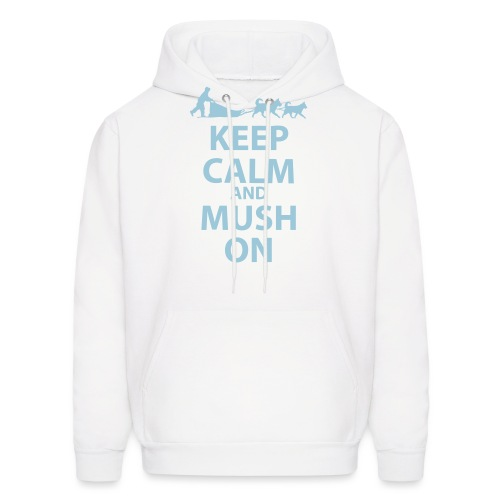 Keep Calm & MUSH On - Men's Hoodie