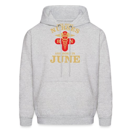 The Best Nurses are born in June - Men's Hoodie