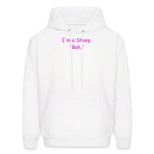 I'm a Sheep. Bah. - Men's Hoodie