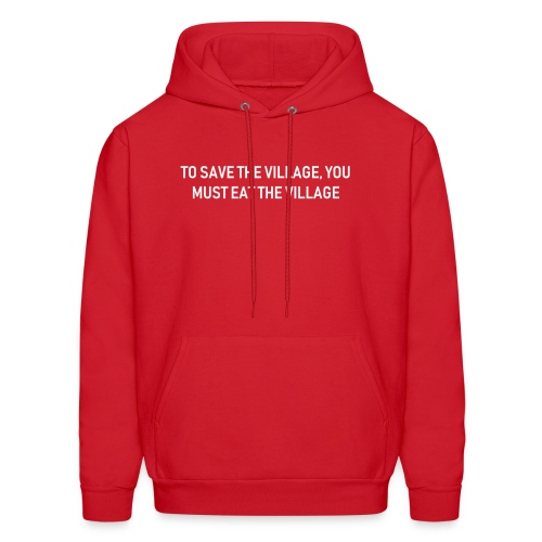 To Save The Village - Men's Hoodie