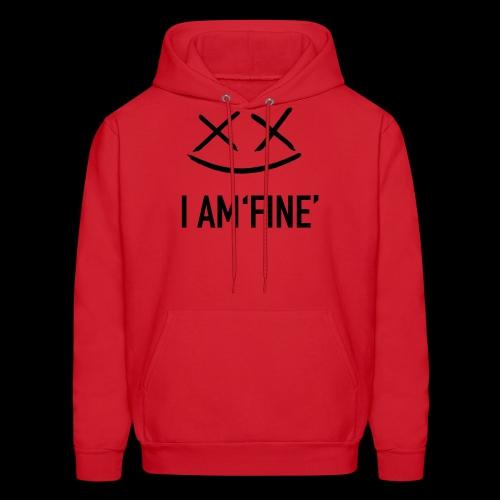 I AM FINE XvX - Men's Hoodie