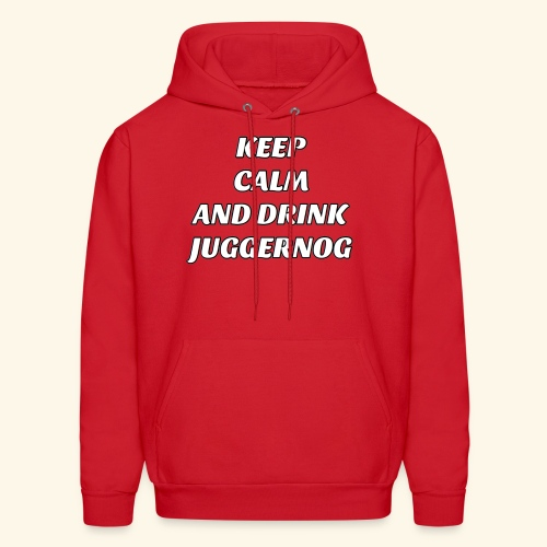 Keep Calm And Drink Some Jugg - Men's Hoodie
