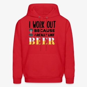 I Work Out For Beer - Men's Hoodie
