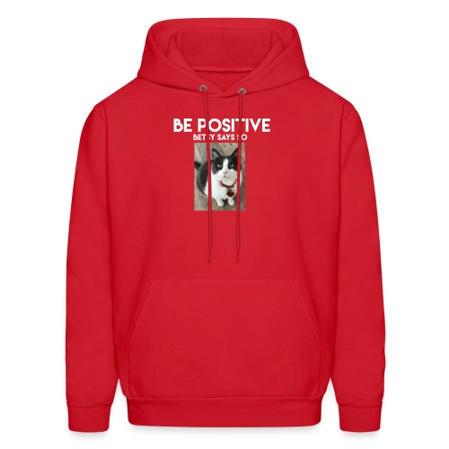 Be Positive Betsy Says So #1 - Men's Hoodie