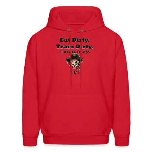 Eat Dirty. Train Dirty. - Men's Hoodie