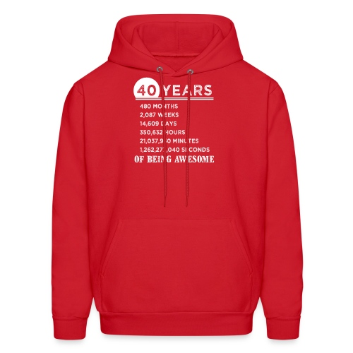 40th Birthday Gifts 40 Years Old of Being Awesome - Men's Hoodie