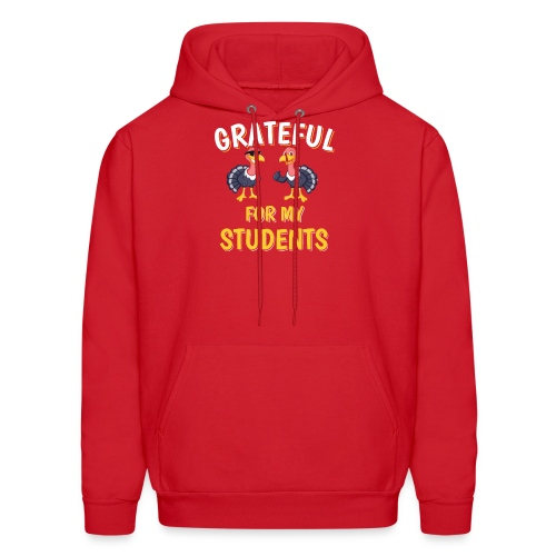 Thanksgiving Grateful For My Students - Men's Hoodie
