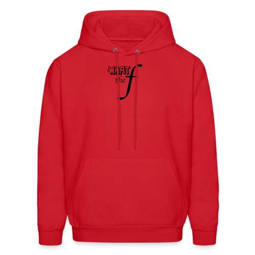 What the F - Men's Hoodie