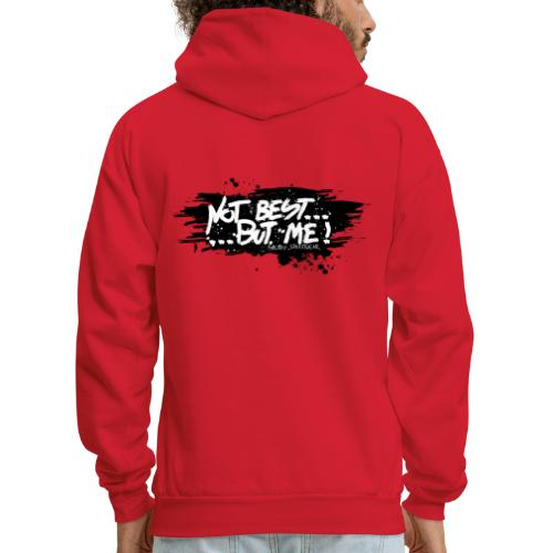 Not Best... But Me - Men's Hoodie