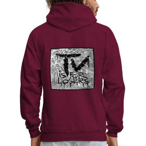TV is for losers - Men's Hoodie