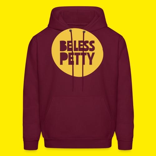 Be Less Petty - Men's Hoodie