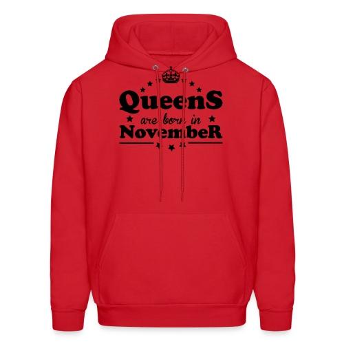 Queens are born in November - Men's Hoodie