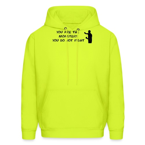 Fight the Monsters - Men's Hoodie