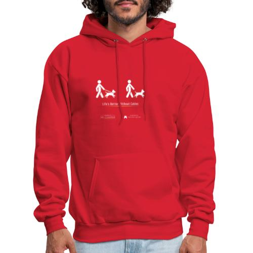 Life's better without cables : Dogs - SELF - Men's Hoodie