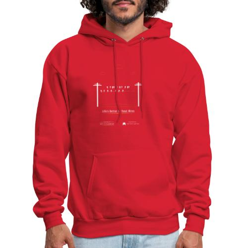 Life's better without wires: Birds - SELF - Men's Hoodie