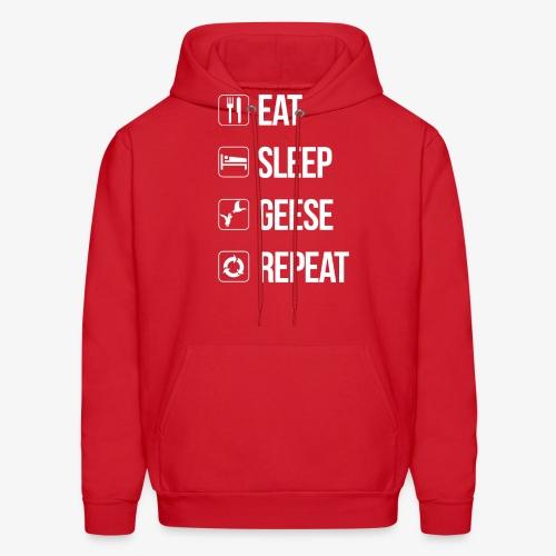 Eat, Sleep, Geese, Repeat - Men's Hoodie