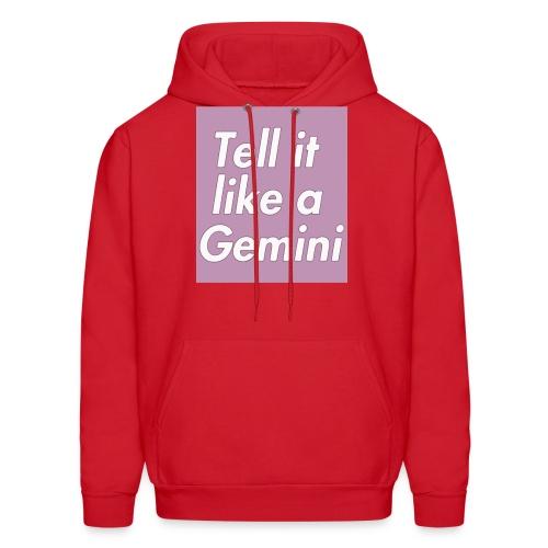 Tell it like a Gemini - Men's Hoodie