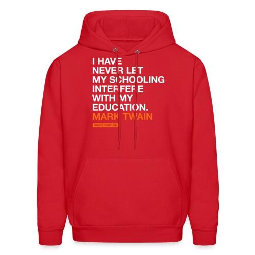 I have never let my schooling (men -- big) - Men's Hoodie