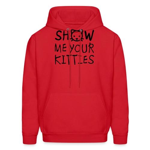 Show Me Your Kitties Mug - Men's Hoodie