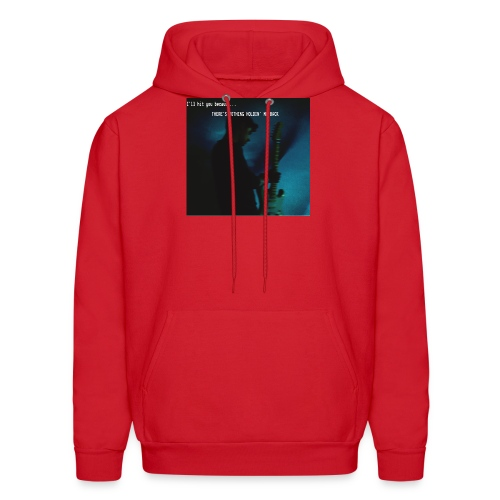 There's nothing holdin' me back - Men's Hoodie