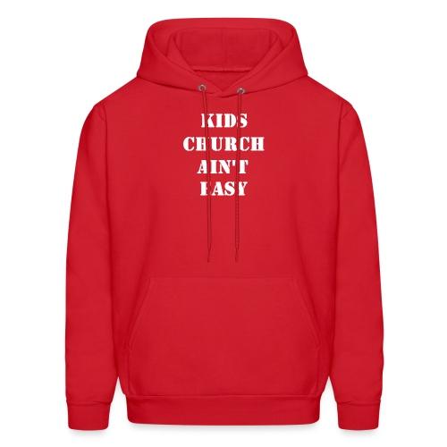 Kids Church Ain't Easy - Men's Hoodie