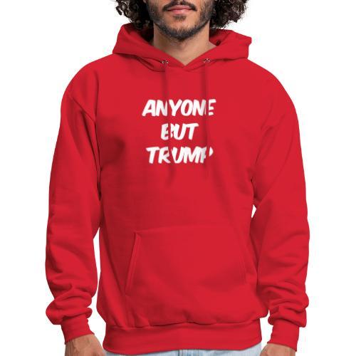 Anyone Besides Trump - Men's Hoodie