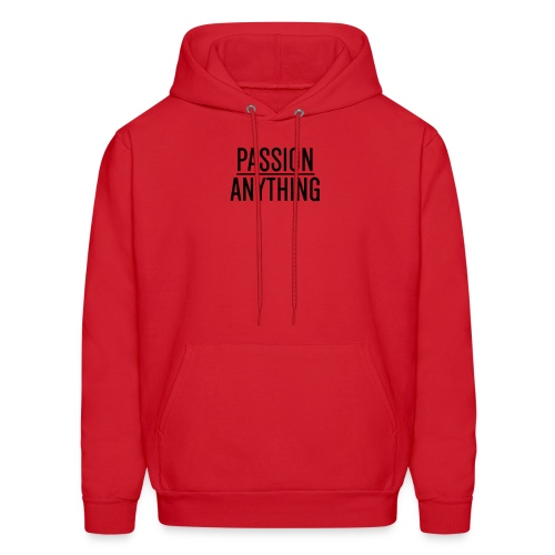 Passion Over Anything - Men's Hoodie